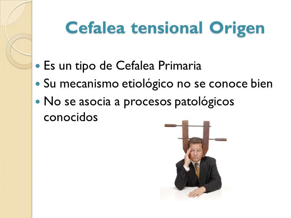 Cefalea tensional Origen