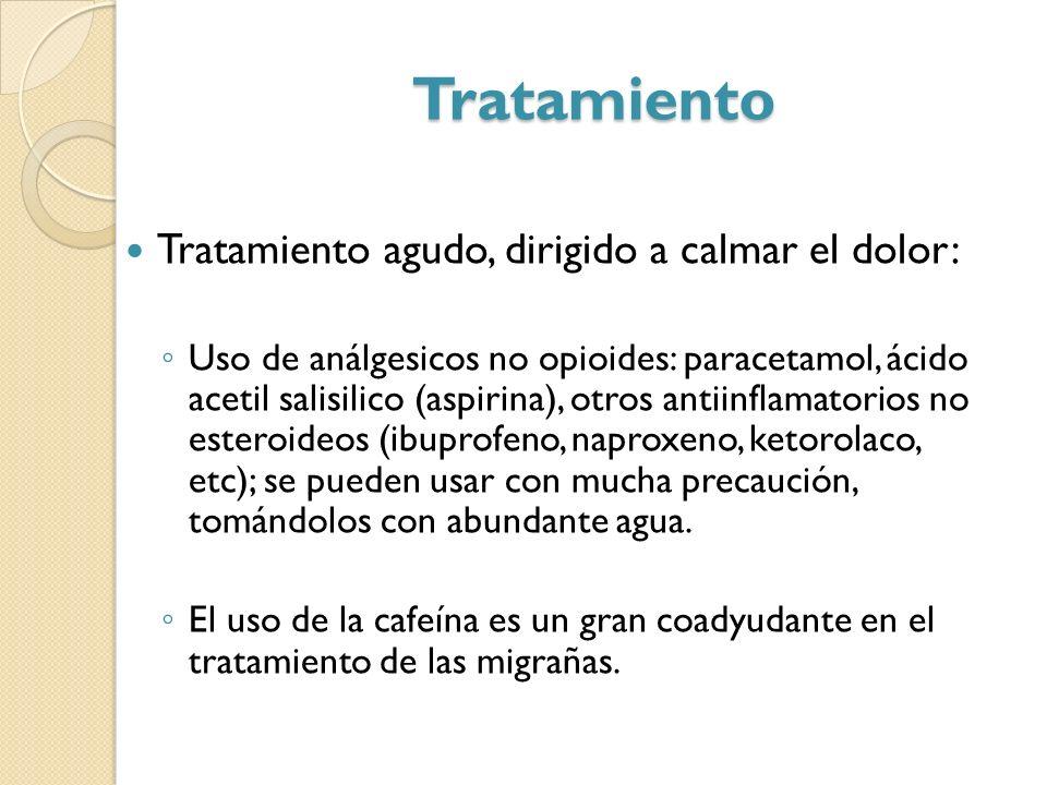 Tratamiento Tratamiento agudo, dirigido a calmar el dolor: