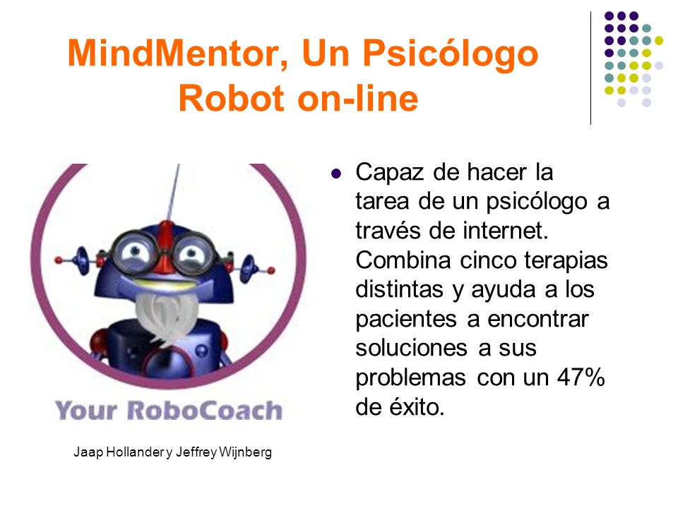 MindMentor, Un Psicólogo Robot on-line