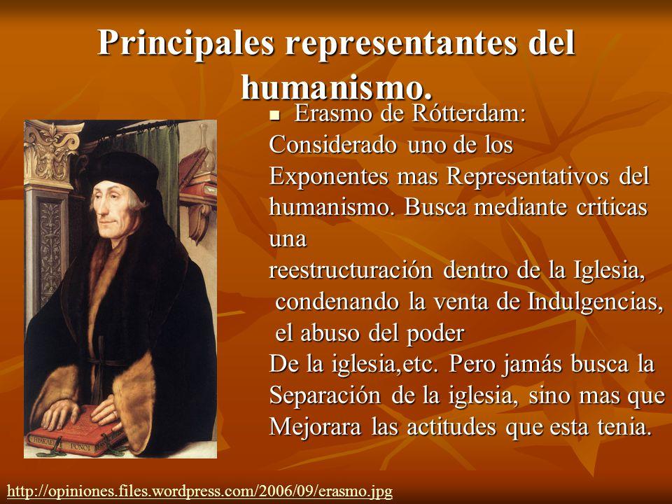 Principales representantes del humanismo.