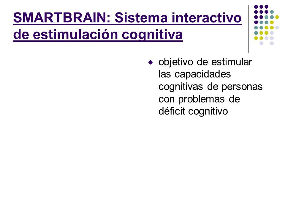 SMARTBRAIN: Sistema interactivo de estimulación cognitiva