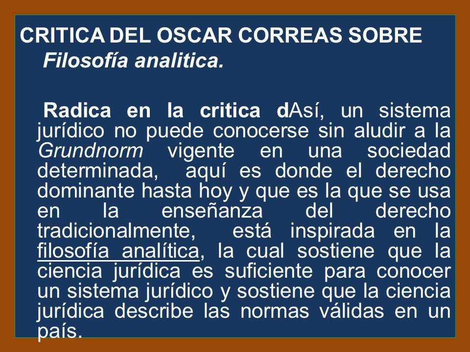 CRITICA DEL OSCAR CORREAS SOBRE Filosofía analitica