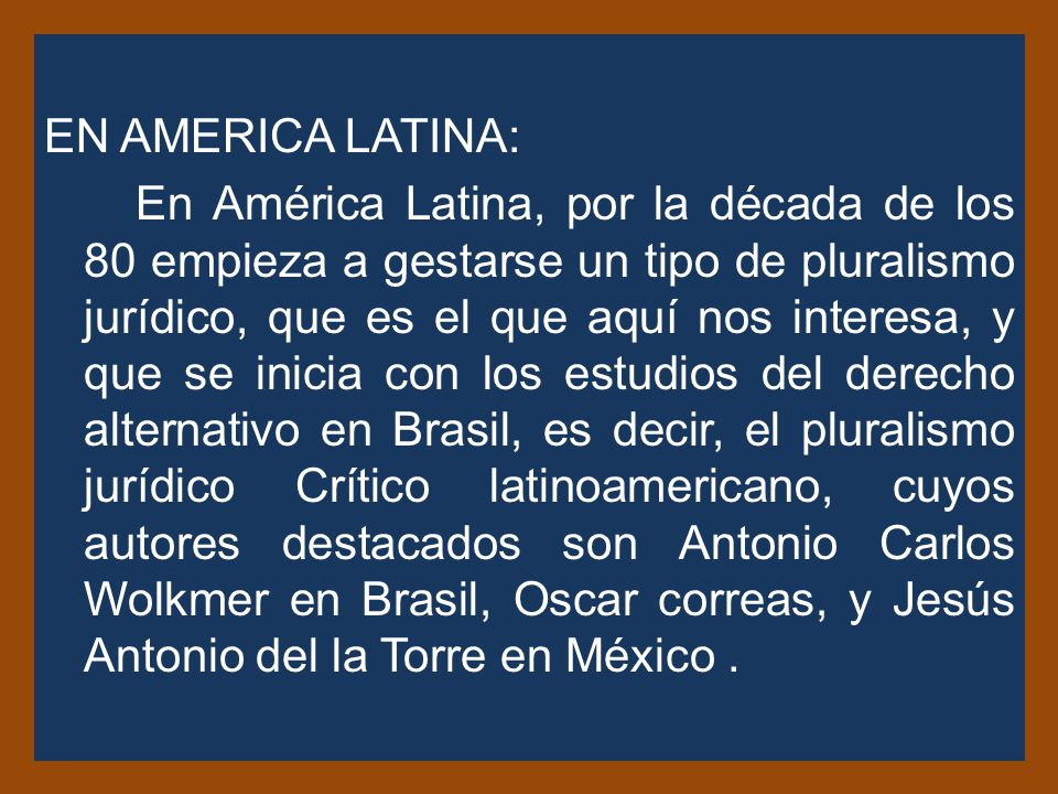EN AMERICA LATINA: