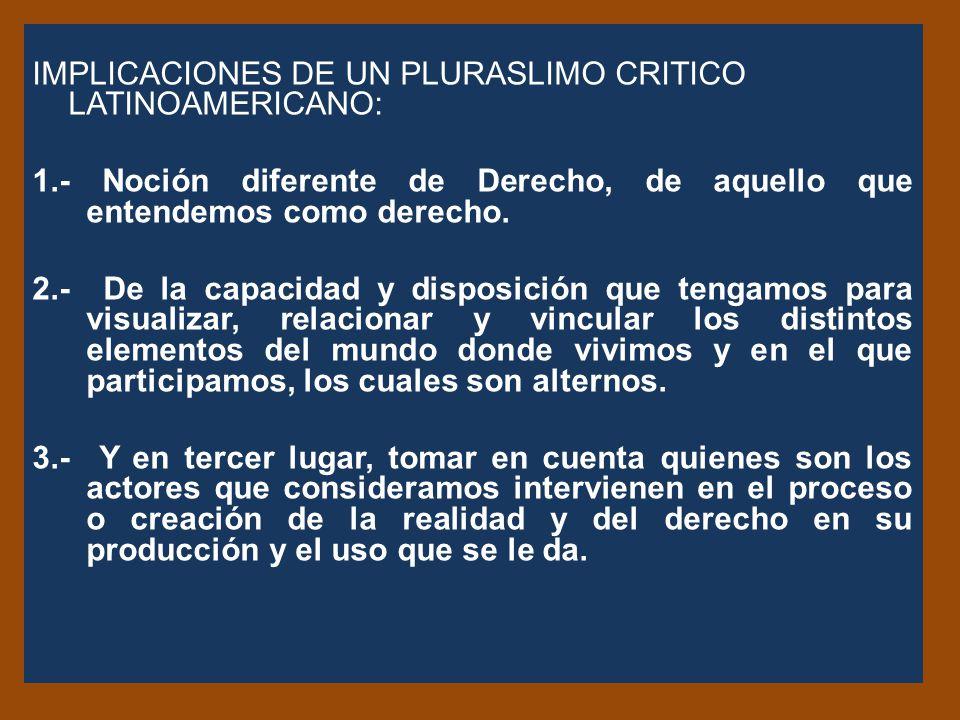 IMPLICACIONES DE UN PLURASLIMO CRITICO LATINOAMERICANO: 1