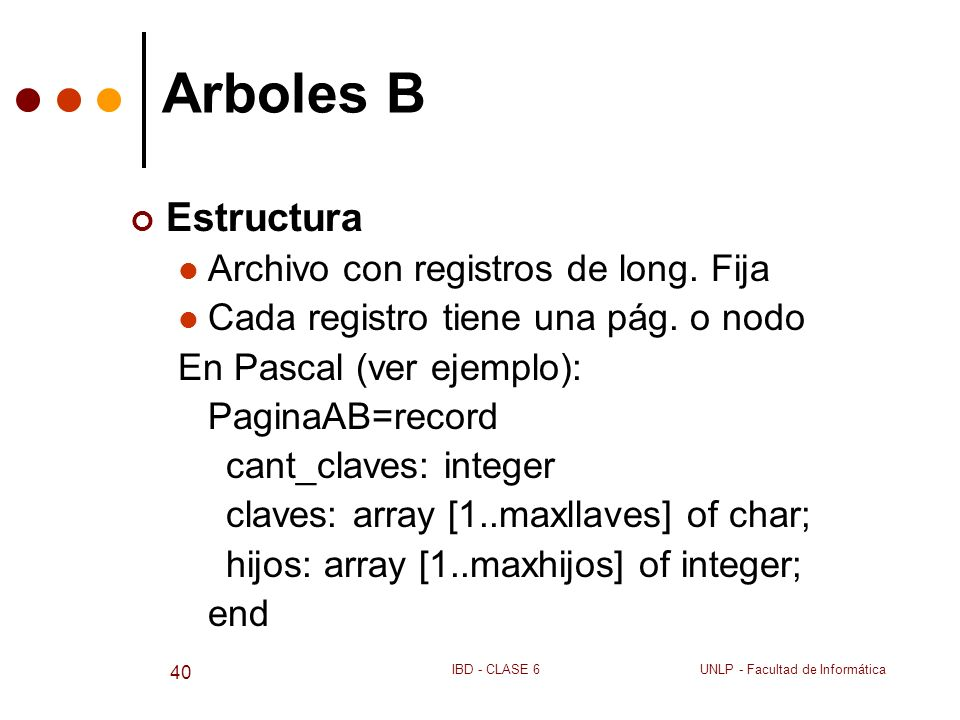 Arboles B Estructura Archivo con registros de long. Fija