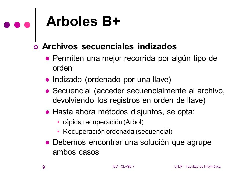Arboles B+ Archivos secuenciales indizados