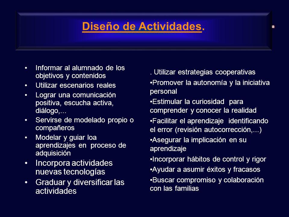 Diseño de Actividades. . Utilizar estrategias cooperativas