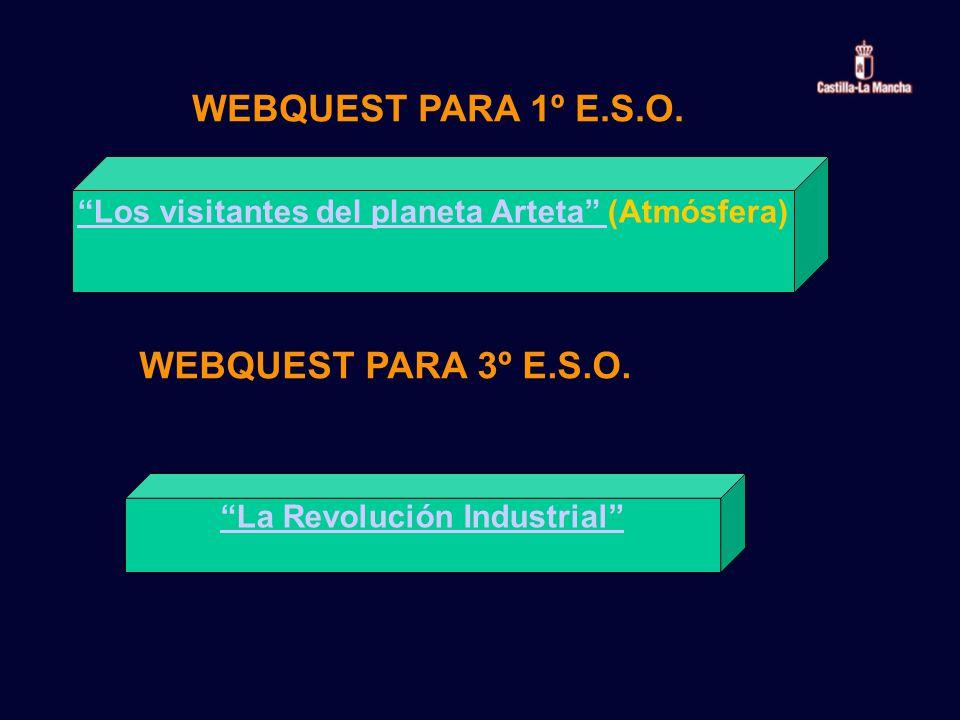 WEBQUEST PARA 1º E.S.O. WEBQUEST PARA 3º E.S.O.