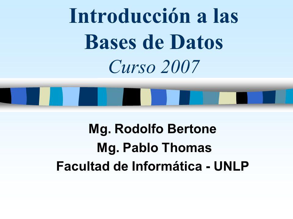 Introducción a las Bases de Datos Curso 2007