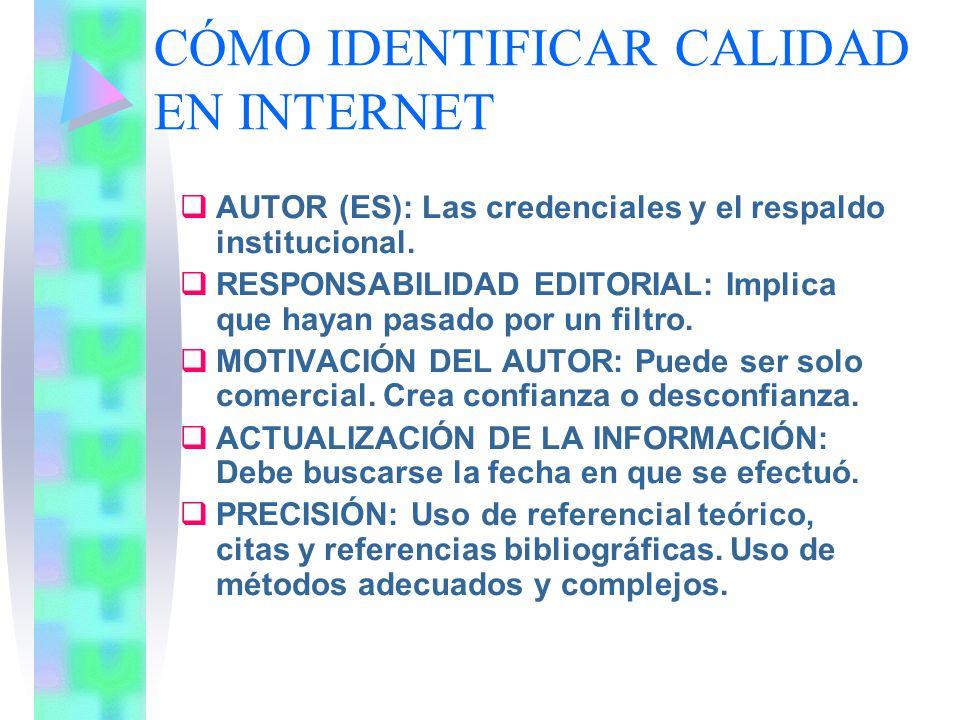 CÓMO IDENTIFICAR CALIDAD EN INTERNET