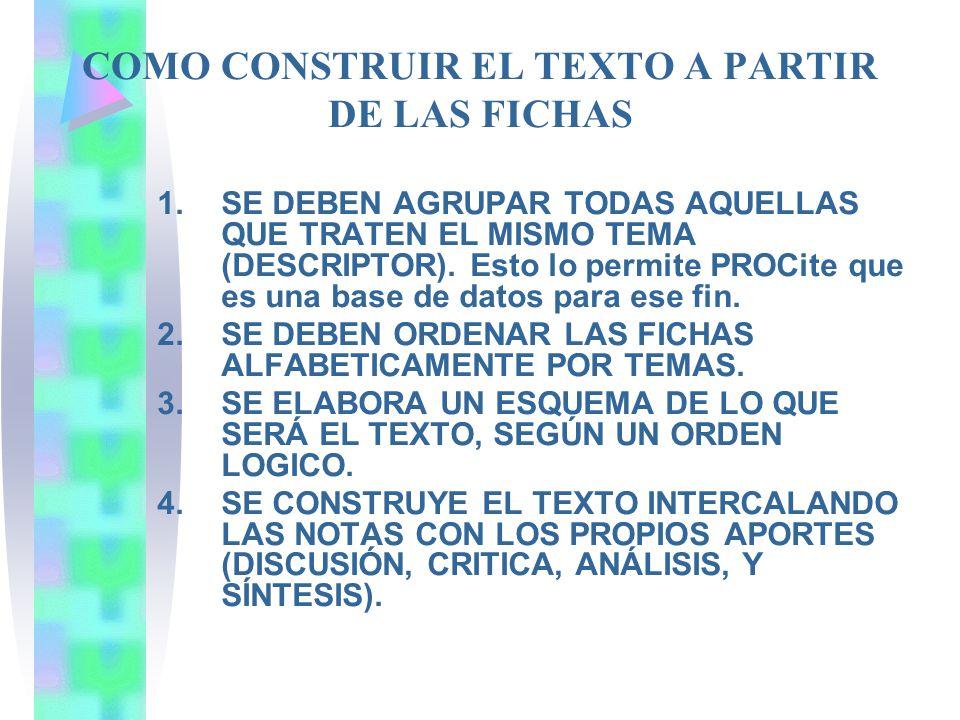 COMO CONSTRUIR EL TEXTO A PARTIR DE LAS FICHAS