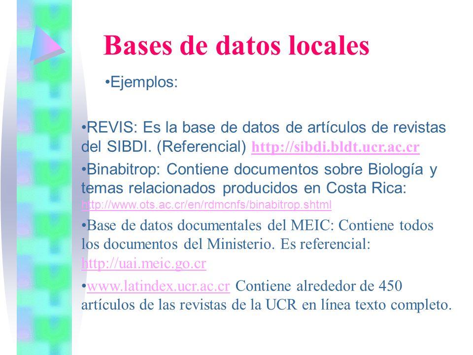 Bases de datos locales Ejemplos: