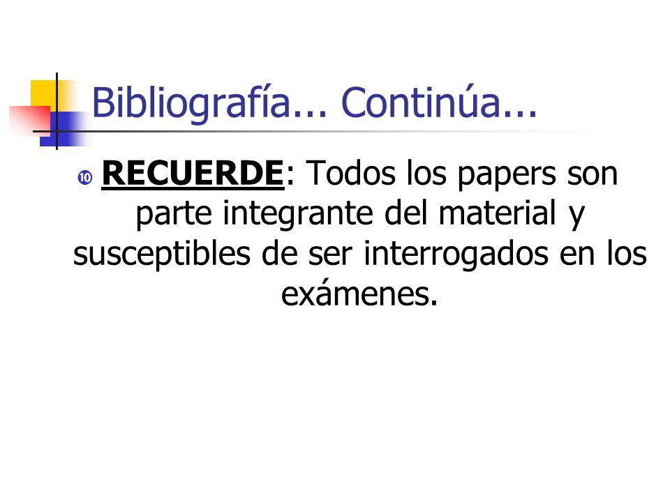 Bibliografía... Continúa...