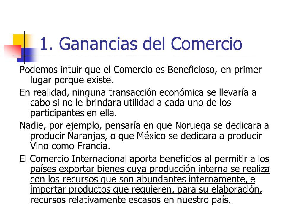 1. Ganancias del Comercio