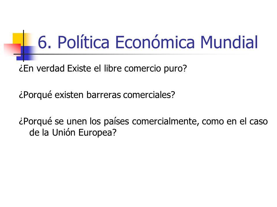 6. Política Económica Mundial