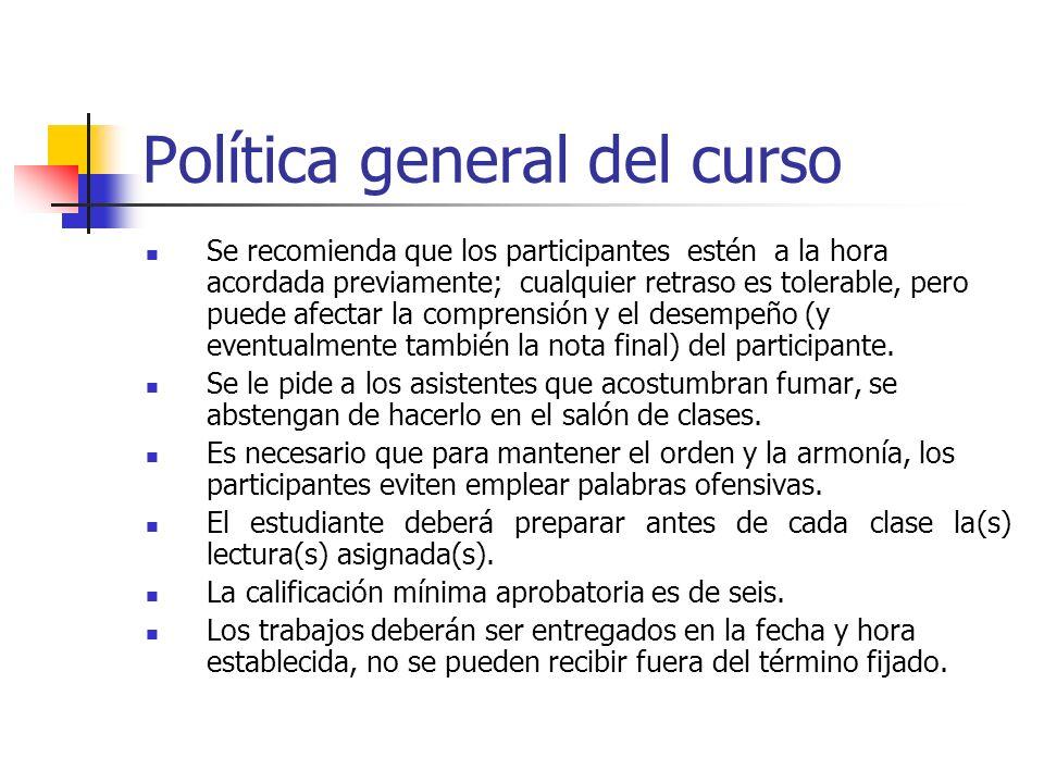 Política general del curso