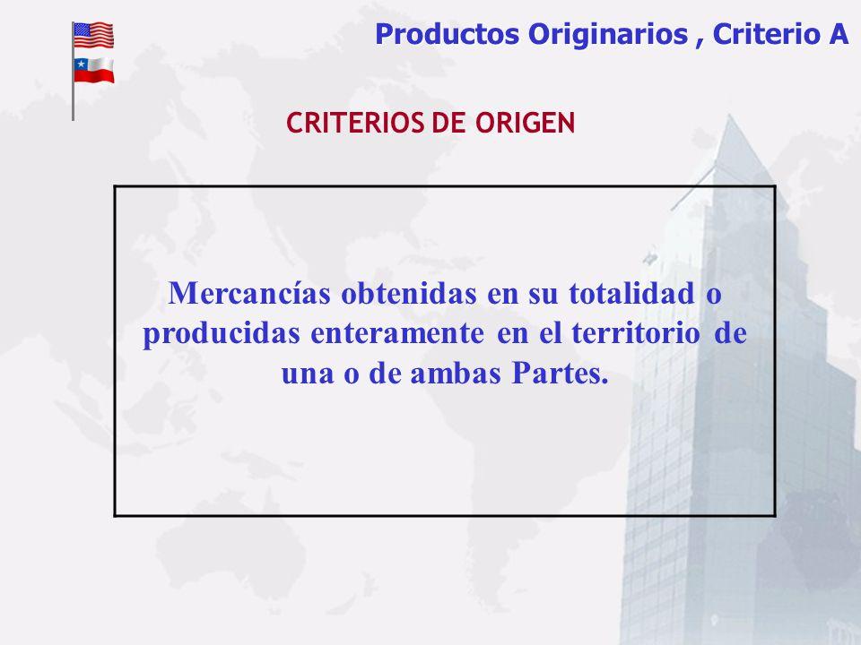 Productos Originarios , Criterio A