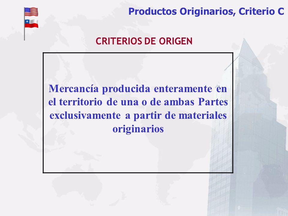 Productos Originarios, Criterio C