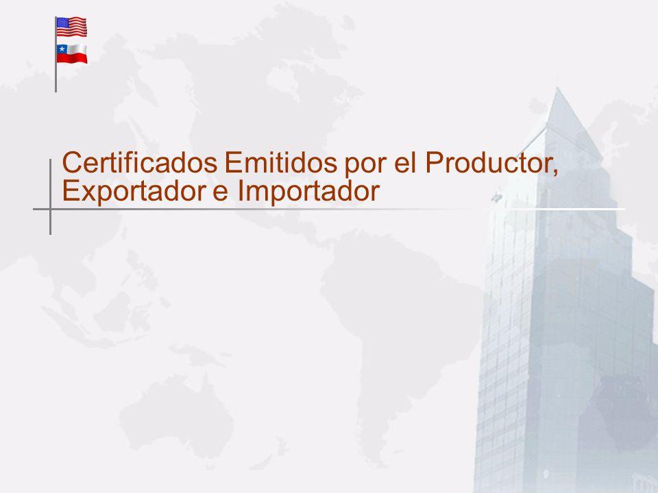 Certificados Emitidos por el Productor, Exportador e Importador