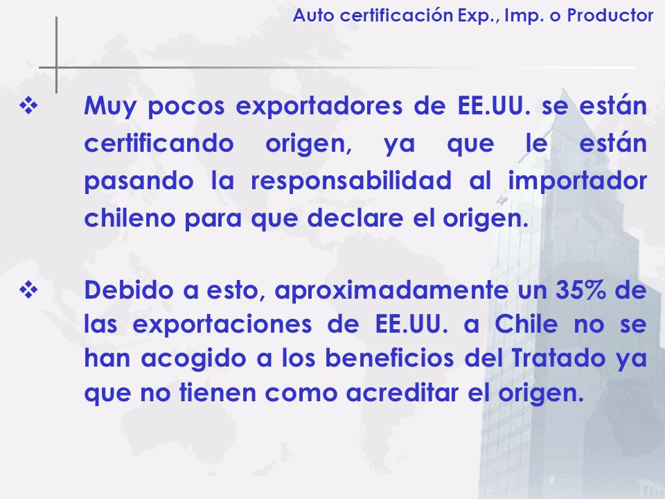 Auto certificación Exp., Imp. o Productor