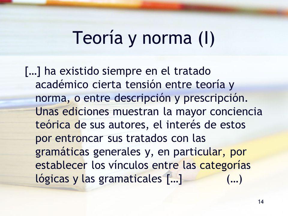 Teoría y norma (I)