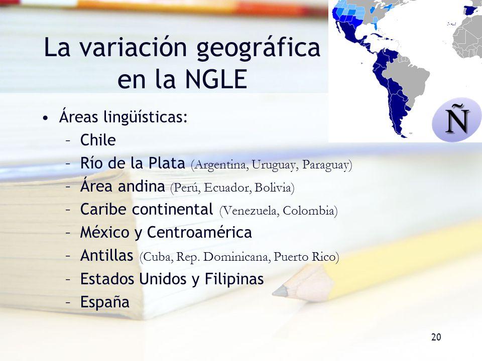 La variación geográfica en la NGLE