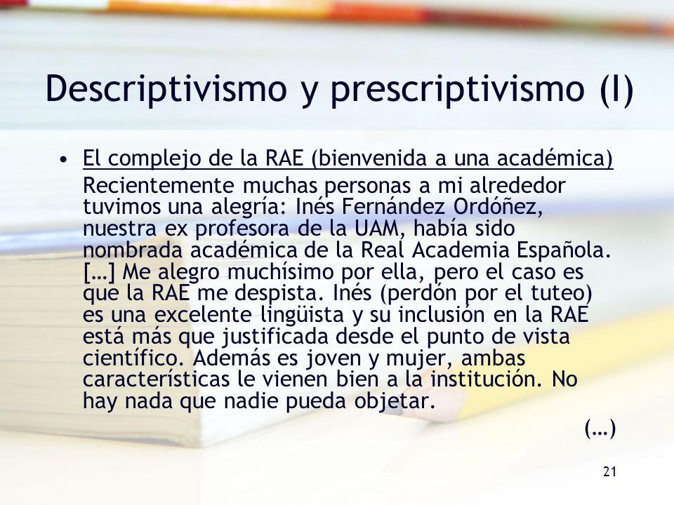 Descriptivismo y prescriptivismo (I)