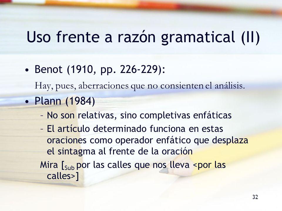 Uso frente a razón gramatical (II)