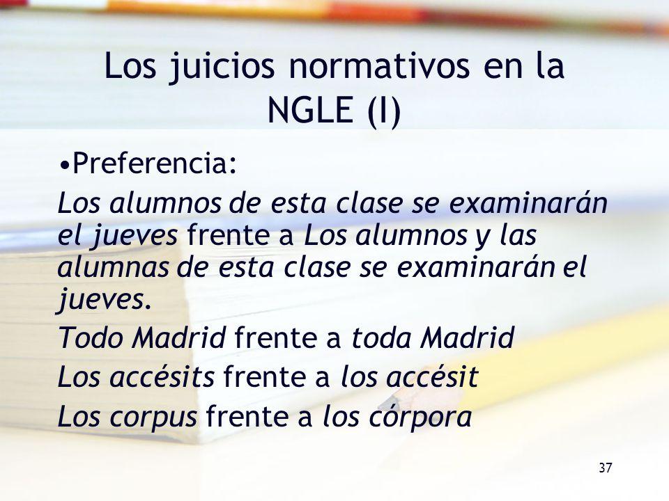 Los juicios normativos en la NGLE (I)