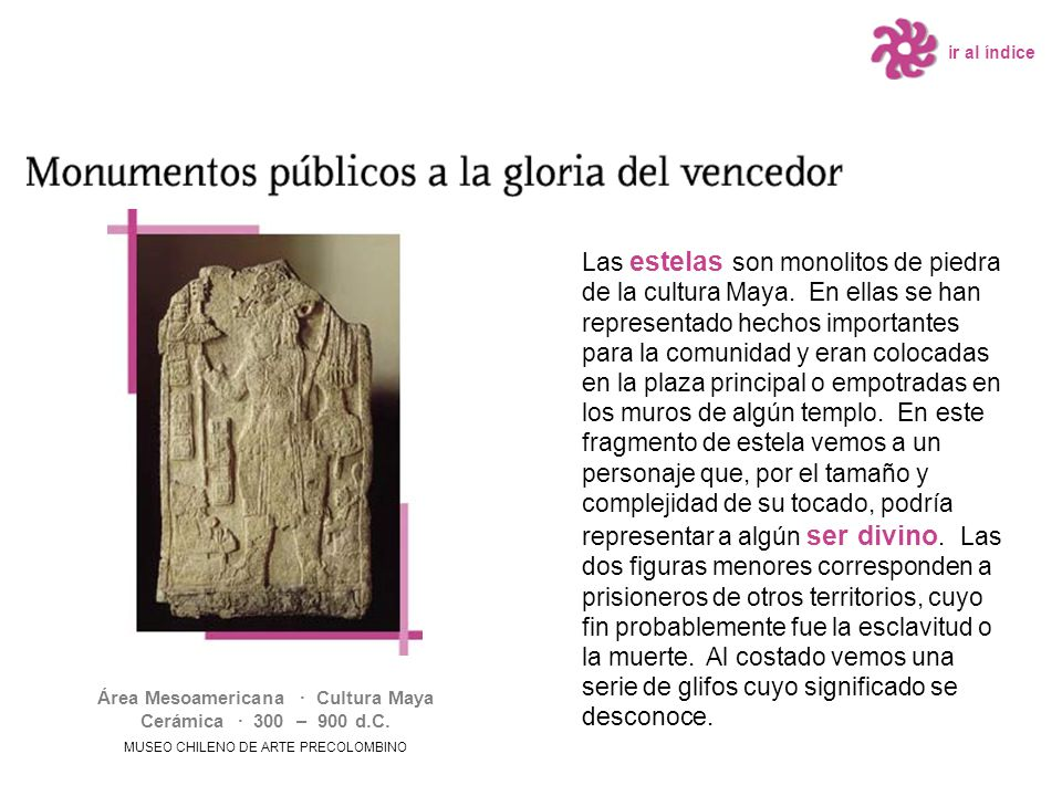 Área Mesoamericana · Cultura Maya Cerámica · 300 – 900 d.C.
