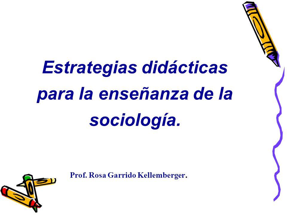 Estrategias didácticas para la enseñanza de la sociología.
