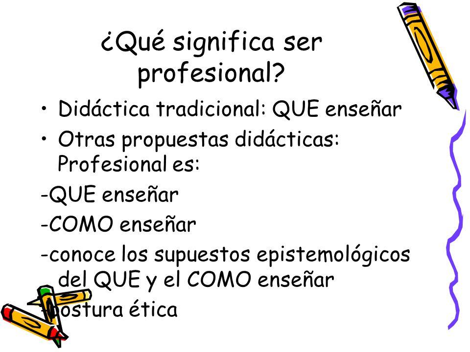 ¿Qué significa ser profesional