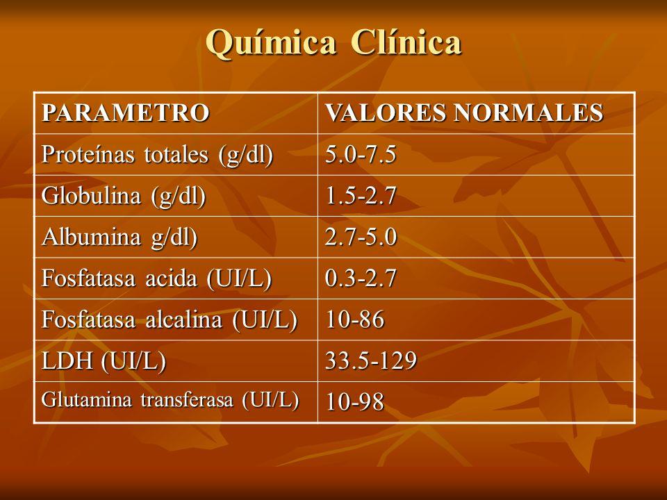 Química Clínica PARAMETRO VALORES NORMALES Proteínas totales (g/dl)