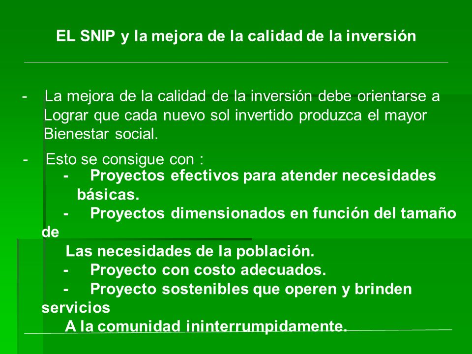 EL SNIP y la mejora de la calidad de la inversión