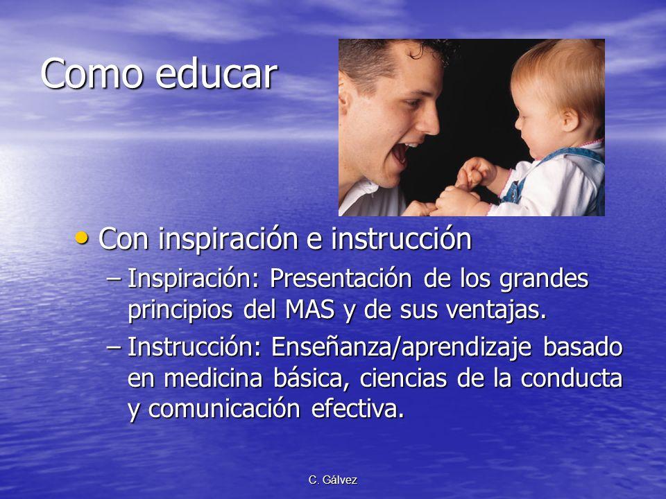 Como educar Con inspiración e instrucción