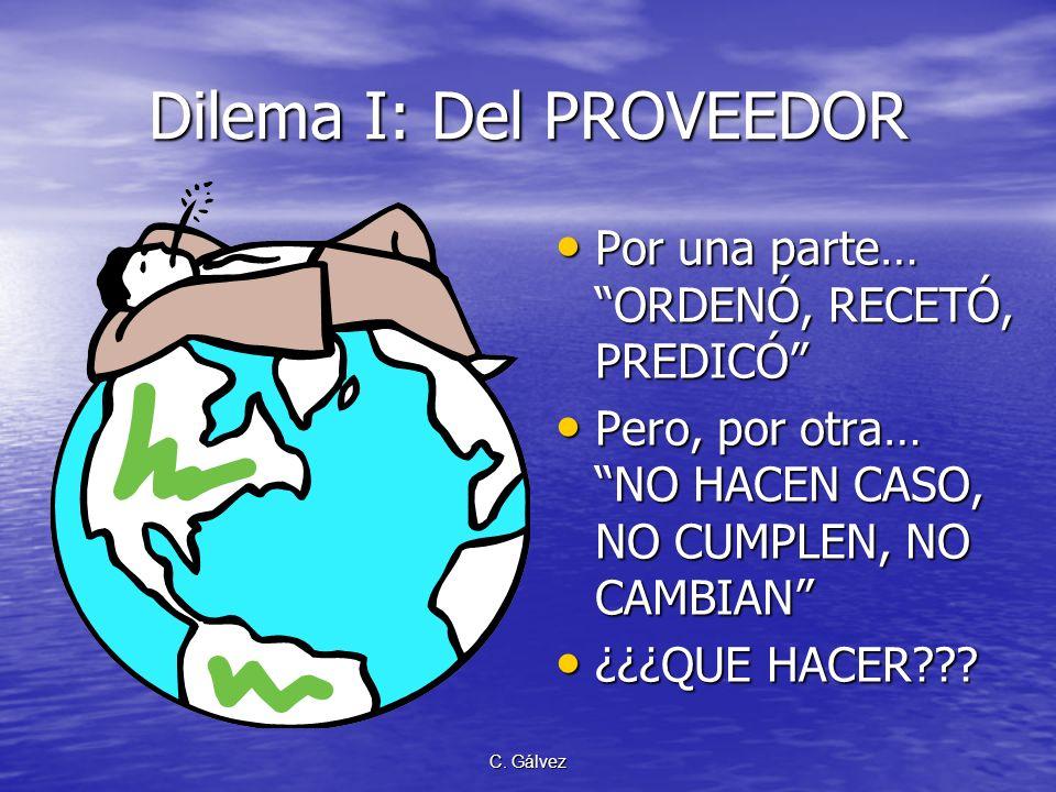Dilema I: Del PROVEEDOR