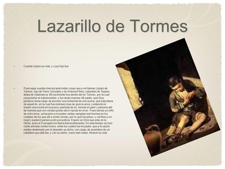 Lazarillo de Tormes Cuenta Lázaro su vida, y cuyo hijo fue