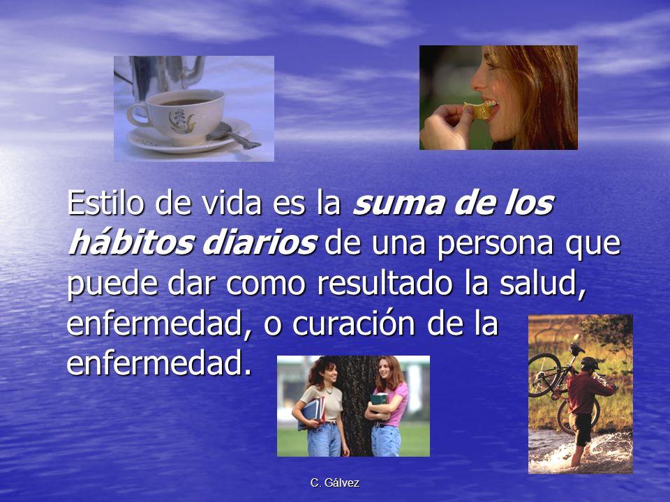 Estilo de vida es la suma de los hábitos diarios de una persona que puede dar como resultado la salud, enfermedad, o curación de la enfermedad.