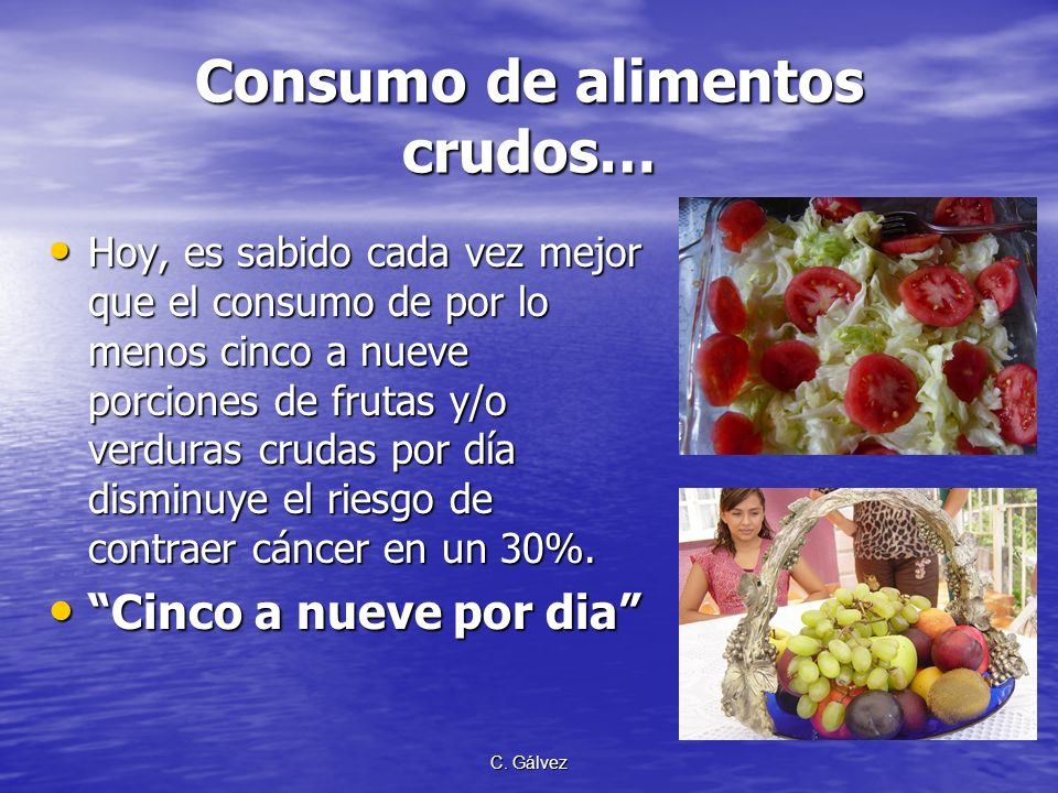 Consumo de alimentos crudos…