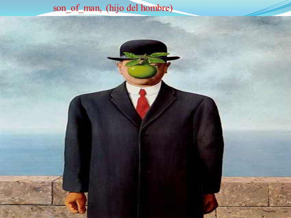 son_of_man, (hijo del hombre)