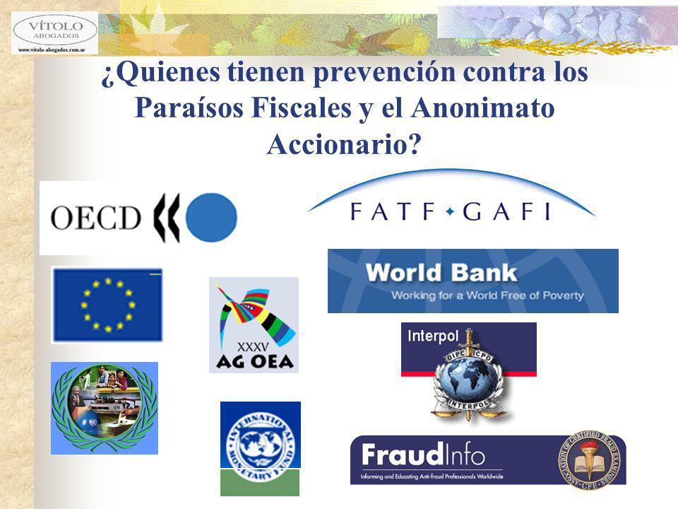 ¿Quienes tienen prevención contra los Paraísos Fiscales y el Anonimato Accionario