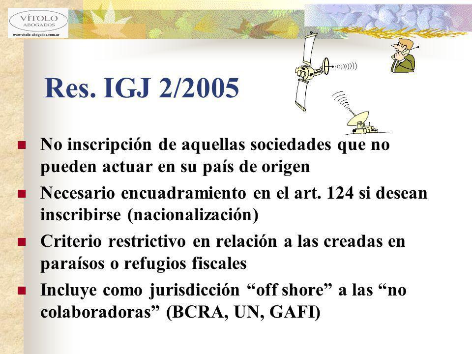 Res. IGJ 2/2005 No inscripción de aquellas sociedades que no pueden actuar en su país de origen.