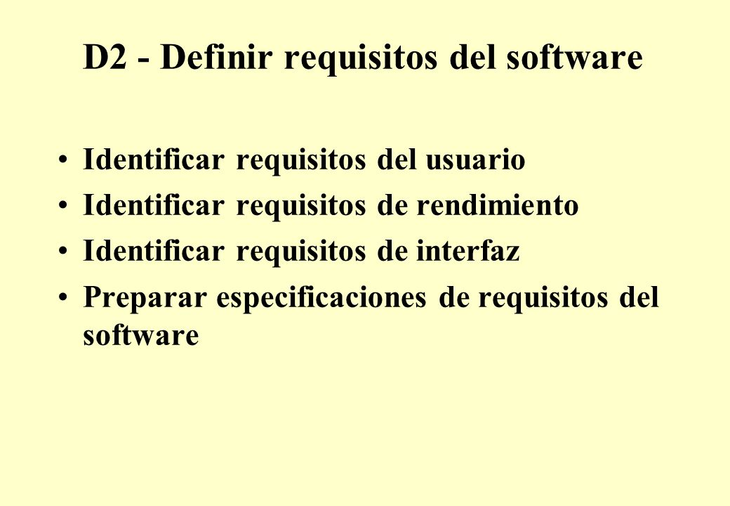 D2 - Definir requisitos del software
