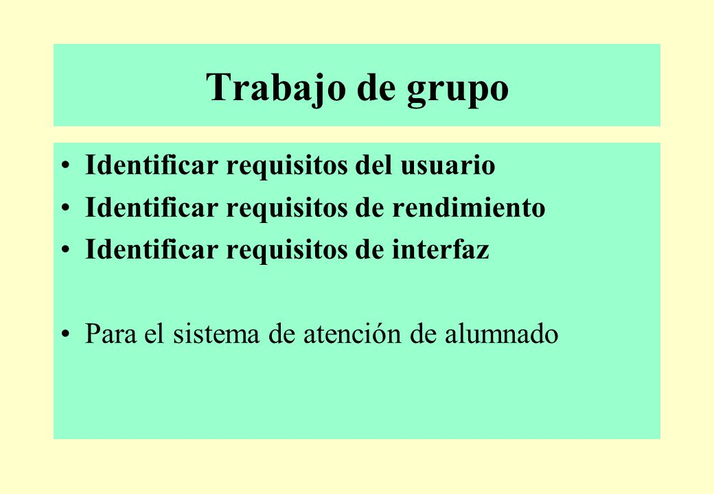 Trabajo de grupo Identificar requisitos del usuario