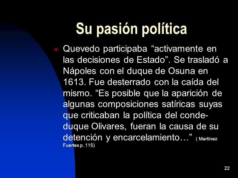 Su pasión política