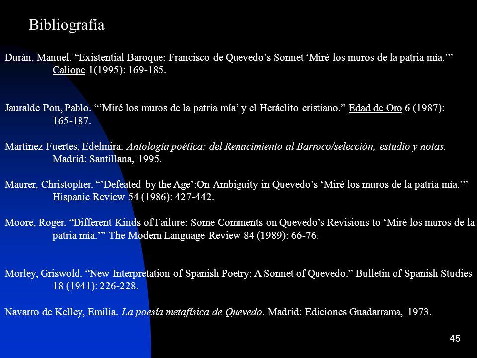 Bibliografía Durán, Manuel. Existential Baroque: Francisco de Quevedo's Sonnet 'Miré los muros de la patria mía.'