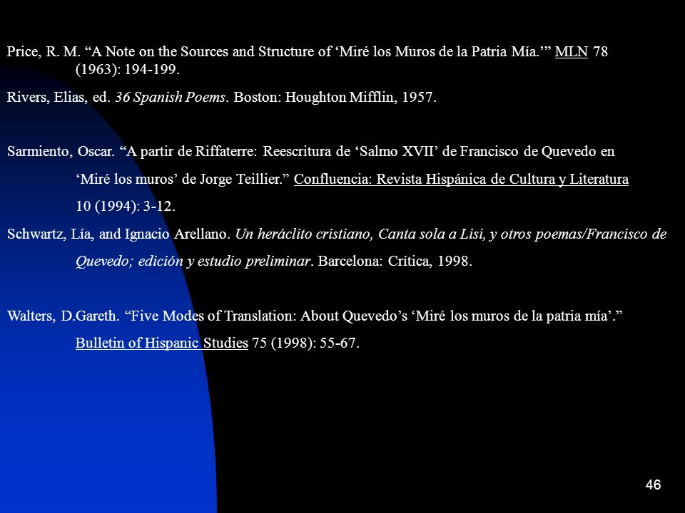 Price, R. M. A Note on the Sources and Structure of 'Miré los Muros de la Patria Mía.' MLN 78