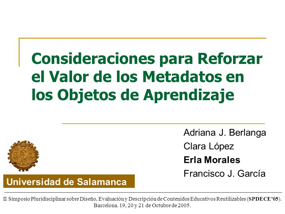 Adriana J. Berlanga Clara López Erla Morales Francisco J. García