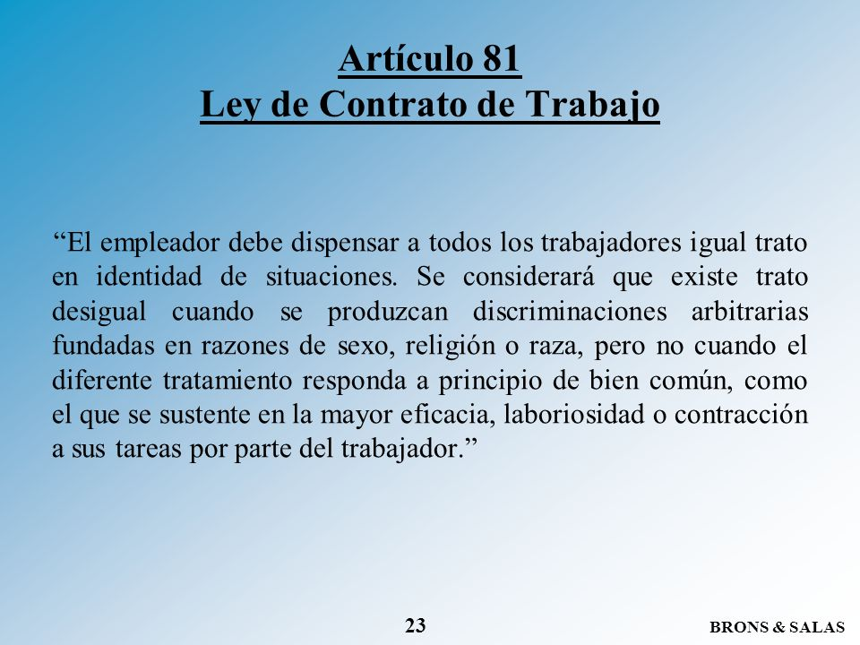 Artículo 81 Ley de Contrato de Trabajo