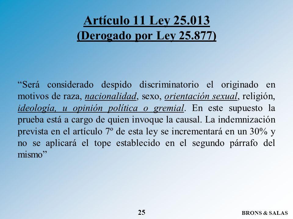Artículo 11 Ley 25.013 (Derogado por Ley 25.877)